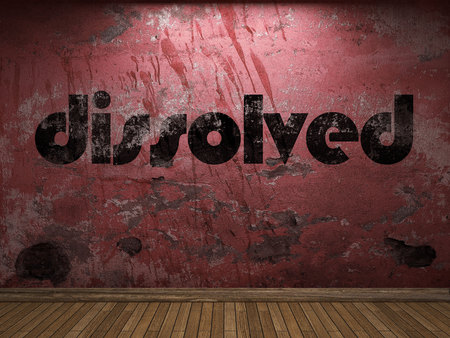 dissolved: dissolved word on red wall