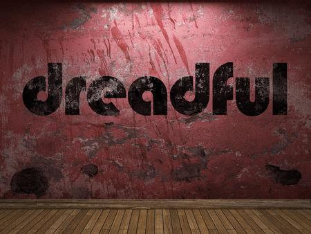 dreadful: dreadful word on red wall