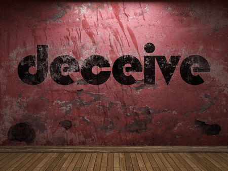 deceive: deceive word on red wall