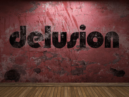 delusion: delusion word on red wall