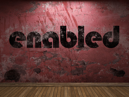 enabled: enabled word on red wall