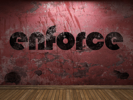 enforce: enforce word on red wall