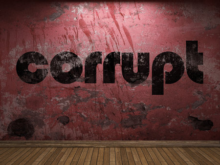 corrupt: corrupt word on red wall