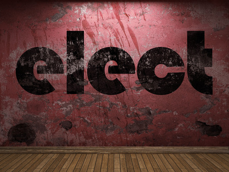 elect: elect word on red wall Stock Photo