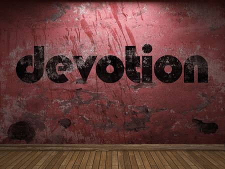 the devotion: devotion word on red wall