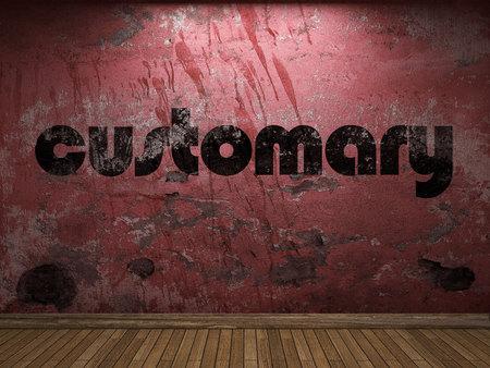 customary: customary word on red wall