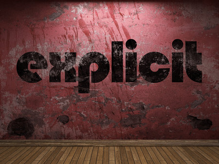 explicit: explicit word on red wall