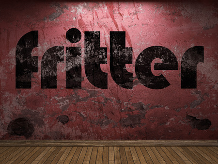 fritter: fritter word on red wall