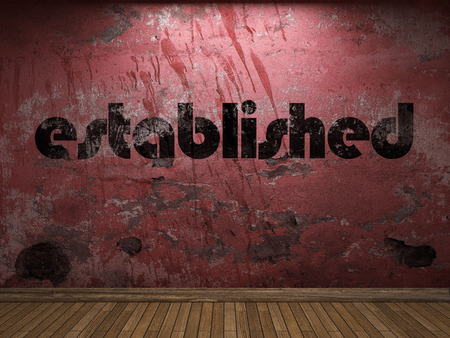is established: established word on red wall