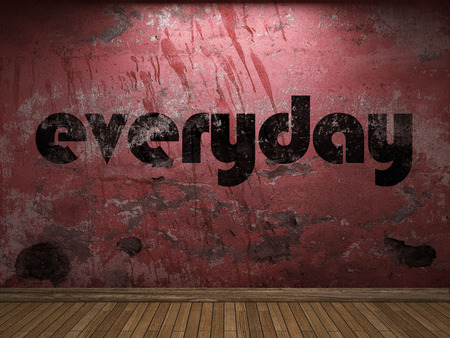 everyday: everyday word on red wall
