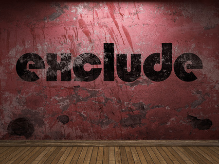 exclude: exclude word on red wall