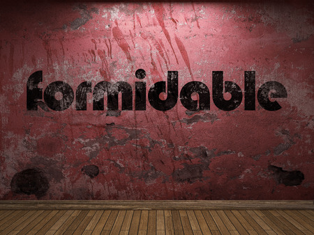 formidable: formidable word on red wall