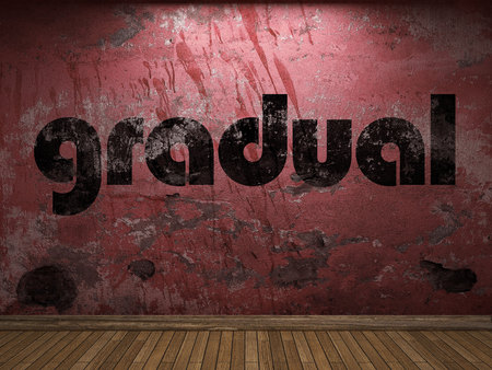 gradual: gradual word on red wall
