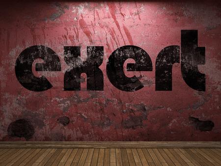 exert: exert word on red wall