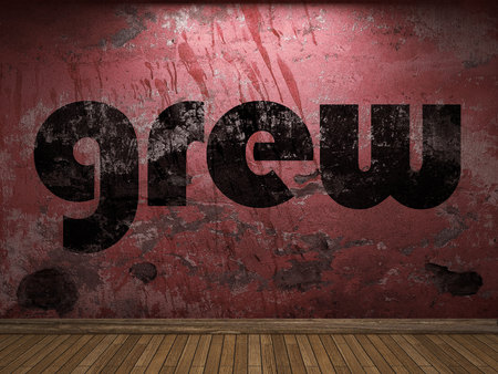 grew: grew word on red wall