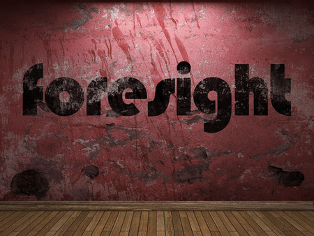 foresight: foresight word on red wall