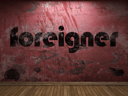 foreigner: foreigner word on red wall