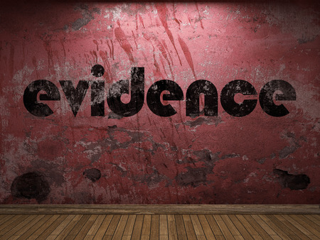 evidence: evidence word on red wall