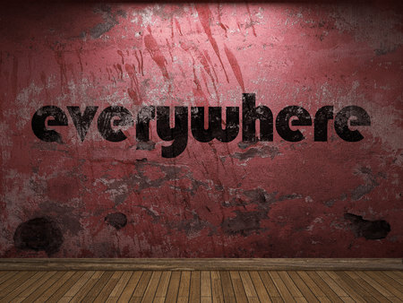everywhere: everywhere word on red wall