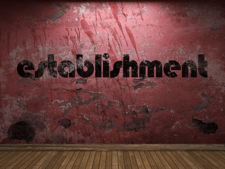 establishment: establishment word on red wall