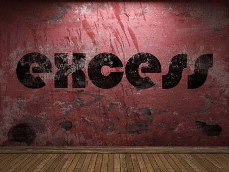 excess: excess word on red wall
