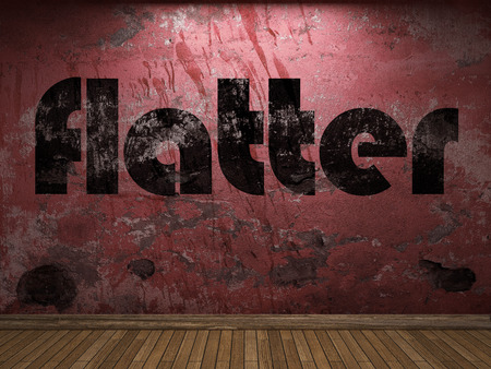 flatter word on red wall