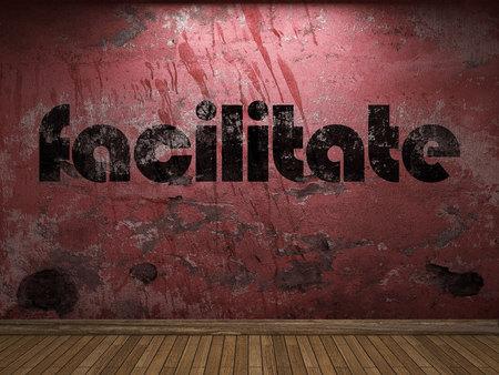 facilitate: facilitate word on red wall