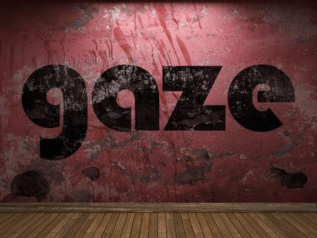 gaze: gaze word on red wall
