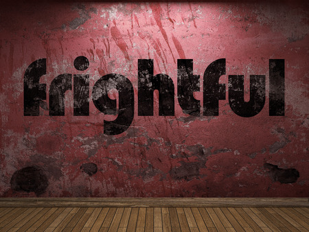 frightful: frightful word on red wall