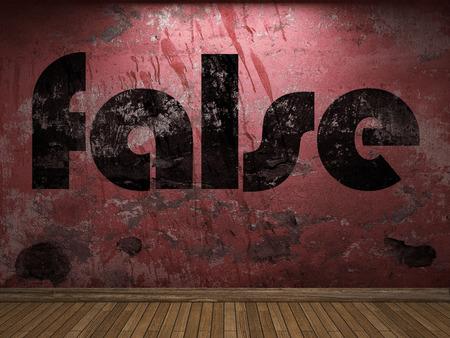 falso: falsa palabra en la pared roja