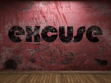 excuse: excuse word on red wall