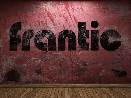 frantic: frantic word on red wall