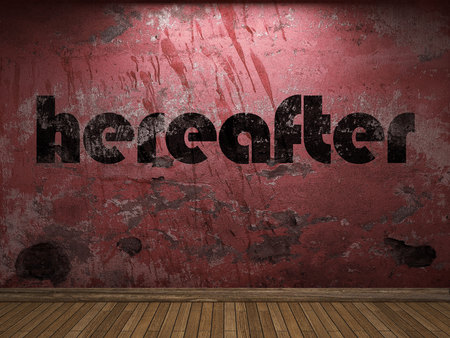 hereafter: hereafter word on red wall