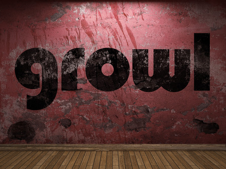 growl: growl word on red wall
