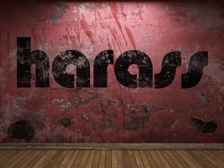 harass: harass word on red wall