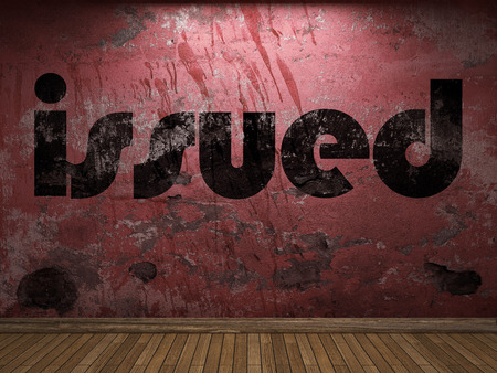 issued: issued word on red wall