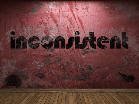inconsistent: inconsistent word on red wall
