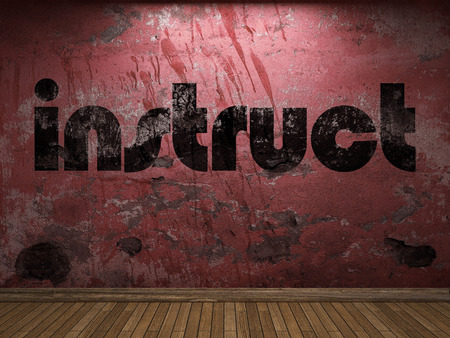 instruct: instruct word on red wall