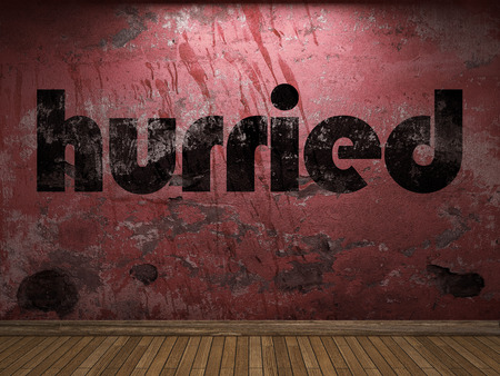 hurried: hurried word on red wall Stock Photo
