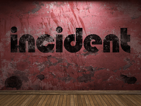 incident: incident word on red wall