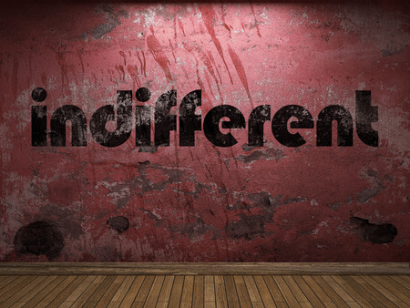indifferent: indifferent word on red wall