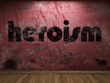 heroism: heroism word on red wall Stock Photo