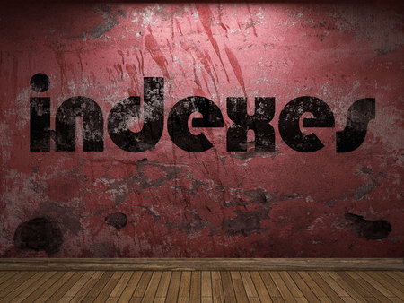 indexes: indexes word on red wall