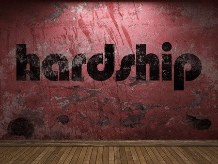 hardship: hardship word on red wall
