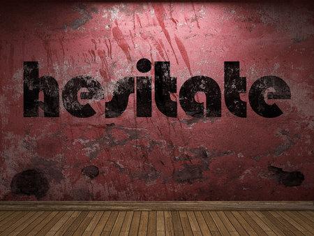 HESITATE: hesitate word on red wall Stock Photo