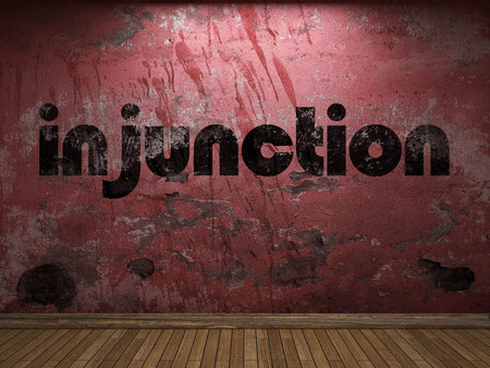 injunction: injunction word on red wall