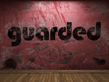 guarded: guarded word on red wall