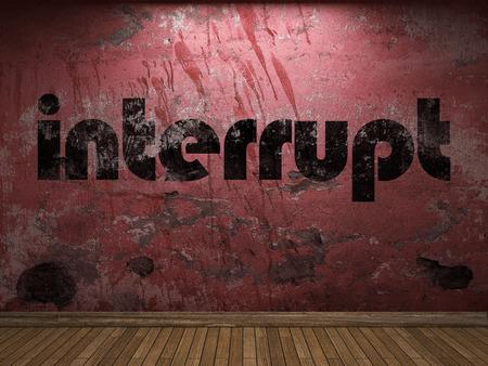 interrupt: interrupt word on red wall
