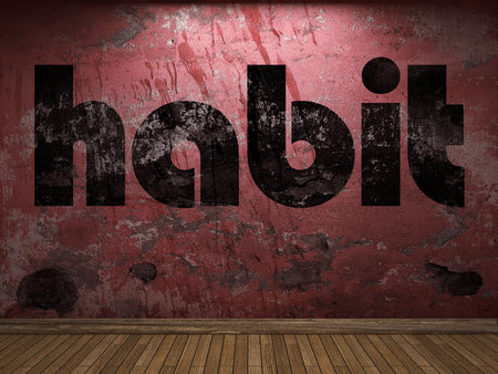 habit: habit word on red wall