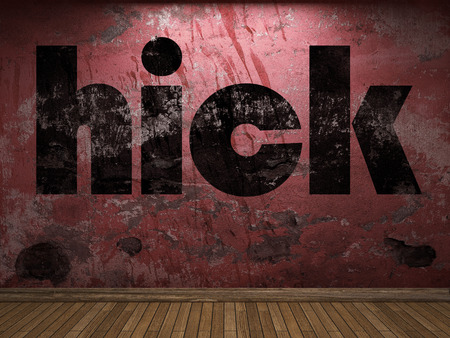 hick: hick word on red wall